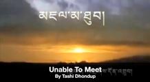 Tashi Dhondup - unable to meet